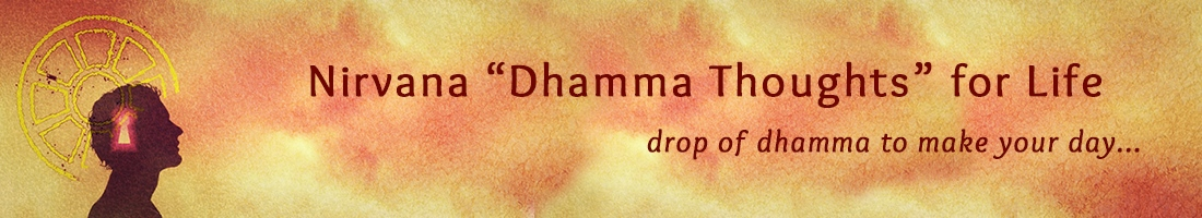 Nirvana Dhamma Thoughts